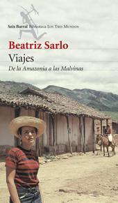 Viajes: De la Amazonia a las Malvinas