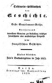 Denkwürdigkeiten der französischen Geschichte im Jahr 1813: Volume2