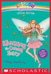Rainbow Magic Special Edition: Shannon the Ocean Fairy