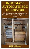 Homemade Automatic Egg Incubator