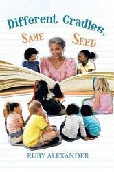 Different Cradles Same Seed Book PDF