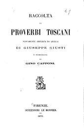 Raccolta di proverbi toscani nuovamente ampliata e pubblicate da Gino Capponi