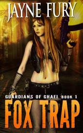 Fox Trap: A SciFi Urban Fantasy
