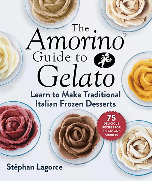 Download The Amorino Guide to Gelato Book
