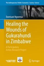 Healing the Wounds of Gukurahundi in Zimbabwe PDF