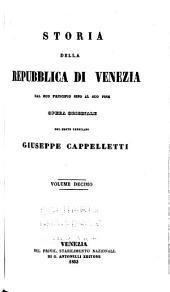 Storia della repubblica di Venezia dal suo principio sino al giorno d'oggi: Volumi 10-11