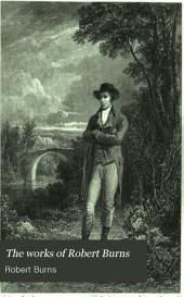 The Works of Robert Burns: Volume 2