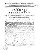Extrait des registres de la Commission populaire, républicaine & de salut public de Rhône & Loire, Du Jeudi matin 18 juillet 1793...