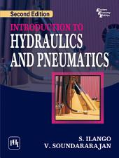 INTRODUCTION TO HYDRAULICS AND PNEUMATICS: Edition 2