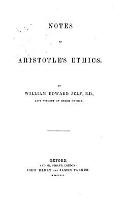 Notes to Aristotle s Ethics