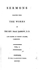 Sermons Selected from the Works of the Rev. Isaac Barrow: Volume 1