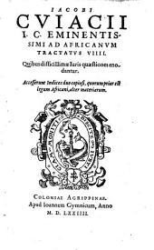 Ad Africanum tractatus VIIII