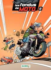 Les Fondus de moto -