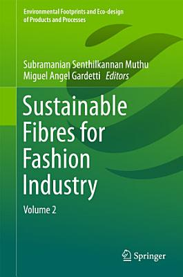 Sustainable Fibres for Fashion Industry