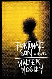 Fortunate Son: A Novel