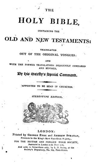 The    Holy Bible  Containing the Old and New Testaments  Stereotype Ed PDF