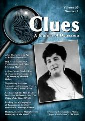 Clues: A Journal of Detection, Vol. 35, No. 1 (Spring 2017)