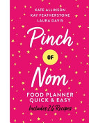 Pinch of Nom Food Planner: Quick and Easy