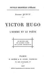 Victor Hugo: l'homme et le poète