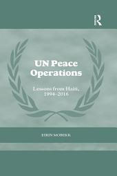UN Peace Operations: Lessons from Haiti, 1994-2016