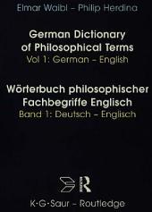 Dict Philos Terms Germ-Eng: Volume 1