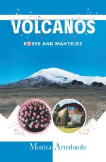 Volcanos, Roses, and Manteles