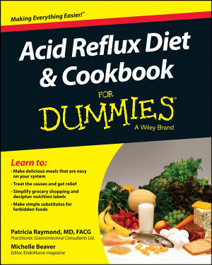 Acid Reflux Diet and Cookbook For Dummies PDF