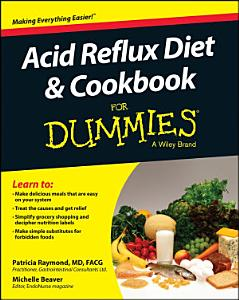 Acid Reflux Diet and Cookbook For Dummies Book
