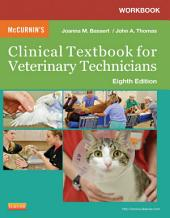 Workbook for McCurnin's Clinical Textbook for Veterinary Technicians - E-Book: Edition 8