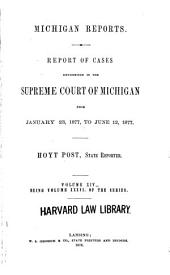 Michigan Reports: Cases Decided in the Supreme Court of Michigan, Volume 36