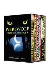 Werewolf Erotic Romance Bundle 3 (Three BBW Paranormal Action Erotic Romance - Werewolf Mate & NA Stories)