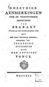 Onzeydige aenmerkingen over de tegenwoordige gesteltenis van Brabant