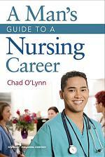 A Man's Guide to a Nursing Career