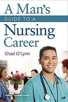 A Man s Guide to a Nursing Career PDF