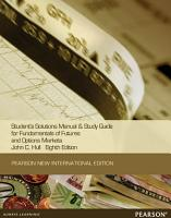Students Solutions Manual and Study Guide for Fundamentals of Futures and options markets Pearson New International Edition PDF