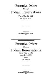 Executive Orders Relating to Indian Reservations, 1855-1922: Volumes 1-2