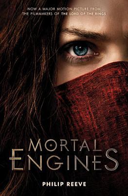 Mortal Engines  Mortal Engines  Book 1