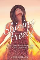 Shining Freely PDF