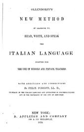 New Method of Learning to Read, Write, and Speak the Italian Language Adapted for the Use of Schools and Private Teachers