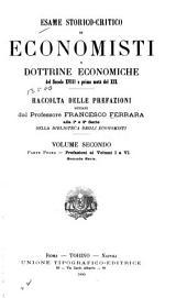 Esame storico-critico di economisti e dottrine economiche del secolo 18. e prima metà del 19: Raccolta delle prefazioni ... alla 1. e 2. serie della Biblioteca degli Economisti, Volume 2,Parte 1