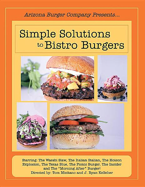 Simple Solutions to Bistro Burgers