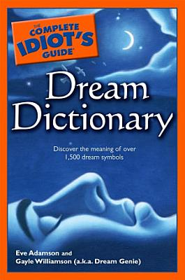 The Complete Idiot s Guide Dream Dictionary PDF