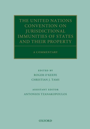 The United Nations Convention on Jurisdictional Immunities of States and Their Property PDF