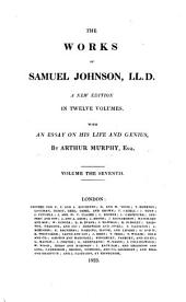 The works of Samuel Johnson: LL.D. A new edition in twelve volumes. With an essay on his life and genius, by Arthur Murphy, esq