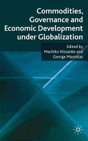 Commodities, Governance and Economic Development Under Globalization