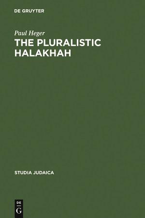 The Pluralistic Halakhah