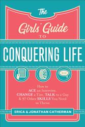 The Girls Guide To Conquering Life Book PDF