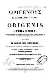 *Patrologia greca: 14: Origenous ta euriskomena panta