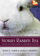Stories Rabbits Tell