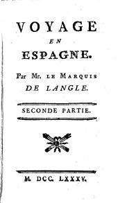 Voyage En Espagne: Volume2